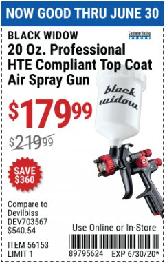 Harbor Freight Coupon BLACK WIDOW PROFESSIONAL HTE COMPLIANT SPRAY GUN Lot No. 56153 EXPIRES: 6/30/20 - $179.99