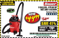 Harbor Freight Coupon BAUER 6 GALLON WET DRY VACUUM Lot No. 56201 EXPIRES: 6/30/20 - $44.99