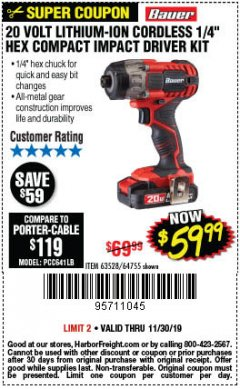 "Harbor Freight Coupon 20 VOLT LITHIUM CORDLESS 1/4"" HEX COMPACT IMPACT DRIVER KIT Lot No. 64755/63528 Expired: 11/30/19 - $59.99"
