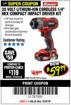 "Harbor Freight Coupon 20 VOLT LITHIUM CORDLESS 1/4"" HEX COMPACT IMPACT DRIVER KIT Lot No. 64755/63528 Expired: 12/8/19 - $59.99"