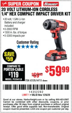 "Harbor Freight Coupon 20 VOLT LITHIUM CORDLESS 1/4"" HEX COMPACT IMPACT DRIVER KIT Lot No. 64755/63528 Expired: 1/26/20 - $59.99"