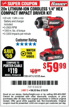 "Harbor Freight Coupon 20 VOLT LITHIUM CORDLESS 1/4"" HEX COMPACT IMPACT DRIVER KIT Lot No. 64755/63528 Expired: 3/15/20 - $59.99"