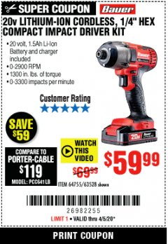 "Harbor Freight Coupon 20 VOLT LITHIUM CORDLESS 1/4"" HEX COMPACT IMPACT DRIVER KIT Lot No. 64755/63528 Valid: 3/24/20 - 6/30/20 - $59.99"