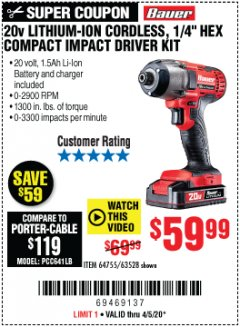 "Harbor Freight Coupon 20 VOLT LITHIUM CORDLESS 1/4"" HEX COMPACT IMPACT DRIVER KIT Lot No. 64755/63528 Valid Thru: 6/30/20 - $59.99"