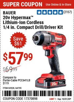 "Harbor Freight Coupon 20 VOLT LITHIUM CORDLESS 1/4"" HEX COMPACT IMPACT DRIVER KIT Lot No. 64755/63528 Valid: 9/23/20 - 10/31/20 - $57.99"