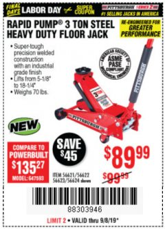 Harbor Freight Coupon RAPID PUMP 3 TON STEEL HEAVY DUTY FLOOR JACK Lot No. 56621/56622/56623/56624 Expired: 9/8/19 - $89.99