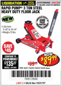 Harbor Freight Coupon RAPID PUMP 3 TON STEEL HEAVY DUTY FLOOR JACK Lot No. 56621/56622/56623/56624 Expired: 10/31/19 - $89.99