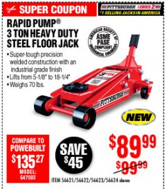 Harbor Freight Coupon RAPID PUMP 3 TON STEEL HEAVY DUTY FLOOR JACK Lot No. 56621/56622/56623/56624 Expired: 10/4/19 - $89.99
