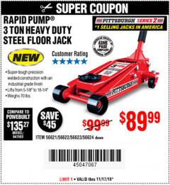 Harbor Freight Coupon RAPID PUMP 3 TON STEEL HEAVY DUTY FLOOR JACK Lot No. 56621/56622/56623/56624 Expired: 11/17/19 - $89.99