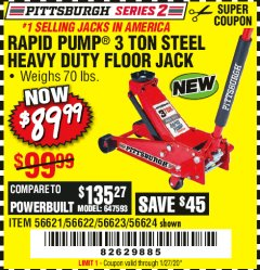 Harbor Freight Coupon RAPID PUMP 3 TON STEEL HEAVY DUTY FLOOR JACK Lot No. 56621/56622/56623/56624 Expired: 1/27/20 - $89.99