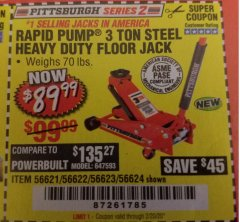 Harbor Freight Coupon RAPID PUMP 3 TON STEEL HEAVY DUTY FLOOR JACK Lot No. 56621/56622/56623/56624 Expired: 2/20/20 - $89.99