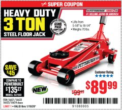 Harbor Freight Coupon RAPID PUMP 3 TON STEEL HEAVY DUTY FLOOR JACK Lot No. 56621/56622/56623/56624 Expired: 1/19/20 - $89.99
