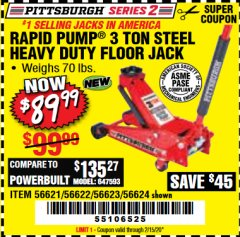 Harbor Freight Coupon RAPID PUMP 3 TON STEEL HEAVY DUTY FLOOR JACK Lot No. 56621/56622/56623/56624 Expired: 2/15/20 - $89.99