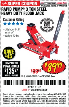 Harbor Freight Coupon RAPID PUMP 3 TON STEEL HEAVY DUTY FLOOR JACK Lot No. 56621/56622/56623/56624 Expired: 2/8/20 - $89.99