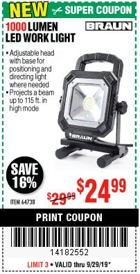 Harbor Freight Coupon BRAUN 1000 LUMEN LED WORKLIGHT Lot No. 64738 Expired: 9/29/19 - $24.99