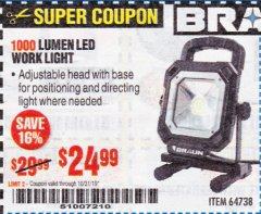 Harbor Freight Coupon BRAUN 1000 LUMEN LED WORKLIGHT Lot No. 64738 Expired: 10/31/19 - $24.99