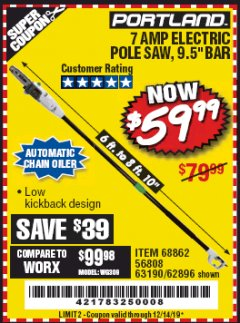 Harbor Freight Coupon 7 AMP 1.5 HP ELECTRIC POLE SAW Lot No. 56808/68862/63190/62896 Expired: 12/14/19 - $59.99