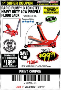 Harbor Freight Coupon RAPID PUMP 3 TON STEEL HEAVY DUTY LOW PROFILE FLOOR JACK Lot No. 56618/56619/56620/56617 Expired: 11/30/19 - $99.99