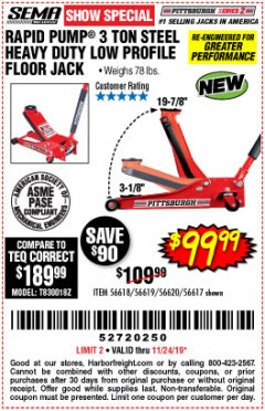 Harbor Freight Coupon RAPID PUMP 3 TON STEEL HEAVY DUTY LOW PROFILE FLOOR JACK Lot No. 56618/56619/56620/56617 Expired: 11/24/19 - $99.99