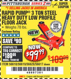 Harbor Freight Coupon RAPID PUMP 3 TON STEEL HEAVY DUTY LOW PROFILE FLOOR JACK Lot No. 56618/56619/56620/56617 Expired: 2/12/20 - $99.99