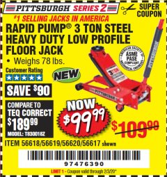 Harbor Freight Coupon RAPID PUMP 3 TON STEEL HEAVY DUTY LOW PROFILE FLOOR JACK Lot No. 56618/56619/56620/56617 Expired: 2/3/20 - $99.99