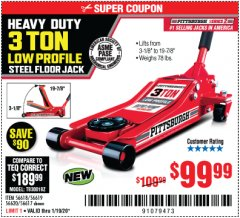 Harbor Freight Coupon RAPID PUMP 3 TON STEEL HEAVY DUTY LOW PROFILE FLOOR JACK Lot No. 56618/56619/56620/56617 Expired: 1/19/20 - $99.99