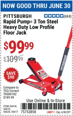 Harbor Freight Coupon RAPID PUMP 3 TON STEEL HEAVY DUTY LOW PROFILE FLOOR JACK Lot No. 56618/56619/56620/56617 EXPIRES: 6/30/20 - $99.99