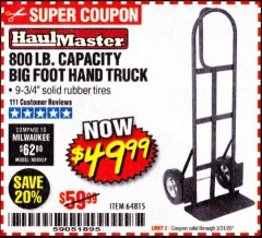 Harbor Freight Coupon 800 LB. CAPACITY BIG FOOT HAND TRUCK Lot No. 64815 Expired: 3/31/20 - $49.99