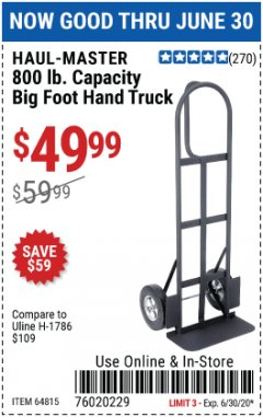 Harbor Freight Coupon 800 LB. CAPACITY BIG FOOT HAND TRUCK Lot No. 64815 EXPIRES: 6/30/20 - $49.99