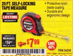 Harbor Freight Coupon 25 FT. SELF-LOCKING TAPE MEASURE Lot No. 56350 Expired: 10/31/19 - $7.99
