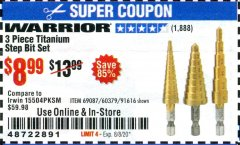 Harbor Freight Coupon 3 PIECE TITANIUM HIGH SPEED STEEL STEP BITS Lot No. 69087/60379/91616 Valid: 6/23/20 - 8/8/20 - $8.99