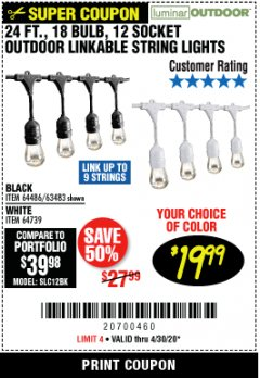 Harbor Freight Coupon 24 FT., 18 BULB, 12 SOCKET OUTDOOR LINKABLE STRING LIGHTS Lot No. 64486/63483 EXPIRES: 6/30/20 - $19.99
