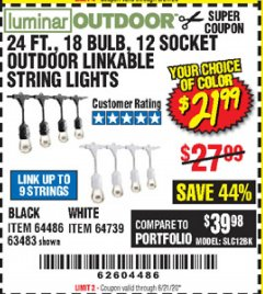 Harbor Freight Coupon 24 FT., 18 BULB, 12 SOCKET OUTDOOR LINKABLE STRING LIGHTS Lot No. 64486/63483 Expired: 6/21/20 - $21.99