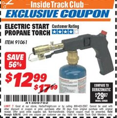 Harbor Freight ITC Coupon ELECTRIC START PROPANE TORCH Lot No. 91061 Expired: 6/30/18 - $12.99