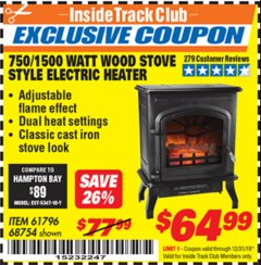 Harbor Freight ITC Coupon 750/1500 WATT WOOD STOVE STYLE ELECTRIC HEATER Lot No. 61796/68754 Expired: 12/31/19 - $64.99