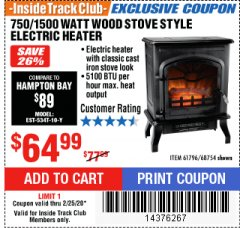 Harbor Freight ITC Coupon 750/1500 WATT WOOD STOVE STYLE ELECTRIC HEATER Lot No. 61796/68754 Expired: 2/25/20 - $64.99
