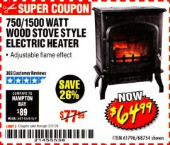 Harbor Freight Coupon 750/1500 WATT WOOD STOVE STYLE ELECTRIC HEATER Lot No. 61796/68754 Expired: 3/31/20 - $64.99