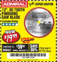 "Harbor Freight Coupon 12"" 80 TOOTH FINISHING SAW BLADE Lot No. 64911, 62725 EXPIRES: 7/2/20 - $19.99"