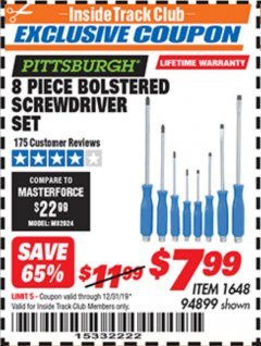 Harbor Freight ITC Coupon 8 PIECE BOLSTERED SCREWDRIVER SET Lot No. 94899 Expired: 12/31/19 - $7.99