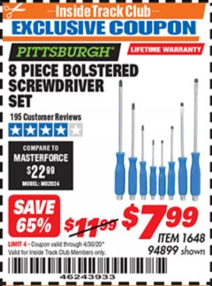 Harbor Freight ITC Coupon 8 PIECE BOLSTERED SCREWDRIVER SET Lot No. 94899 Expired: 4/30/20 - $7.99