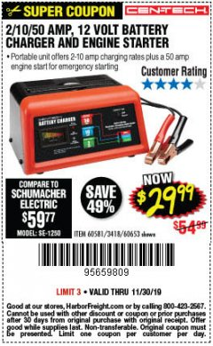 Harbor Freight Coupon CEN-TECH 2/10/50 AMP, 12 VOLT BATTERY CHARGER/ENGINE STARTER Lot No. 60653/3418/60581 Expired: 11/30/19 - $29.99