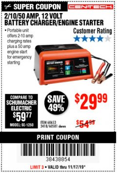 Harbor Freight Coupon CEN-TECH 2/10/50 AMP, 12 VOLT BATTERY CHARGER/ENGINE STARTER Lot No. 60653/3418/60581 Expired: 11/17/19 - $29.99