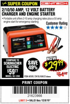 Harbor Freight Coupon CEN-TECH 2/10/50 AMP, 12 VOLT BATTERY CHARGER/ENGINE STARTER Lot No. 60653/3418/60581 Expired: 12/8/19 - $29.99