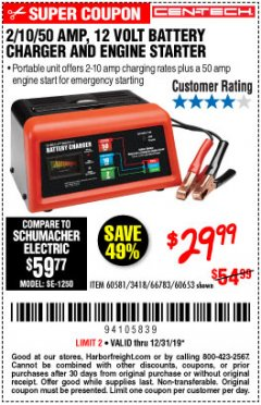 Harbor Freight Coupon CEN-TECH 2/10/50 AMP, 12 VOLT BATTERY CHARGER/ENGINE STARTER Lot No. 60653/3418/60581 Expired: 12/31/19 - $29.99