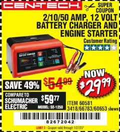 Harbor Freight Coupon CEN-TECH 2/10/50 AMP, 12 VOLT BATTERY CHARGER/ENGINE STARTER Lot No. 60653/3418/60581 Expired: 1/27/20 - $29.99