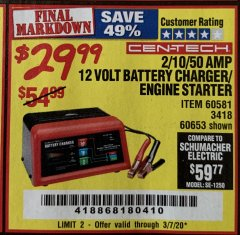 Harbor Freight Coupon CEN-TECH 2/10/50 AMP, 12 VOLT BATTERY CHARGER/ENGINE STARTER Lot No. 60653/3418/60581 Valid Thru: 3/7/20 - $29.99