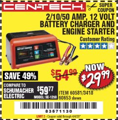 Harbor Freight Coupon CEN-TECH 2/10/50 AMP, 12 VOLT BATTERY CHARGER/ENGINE STARTER Lot No. 60653/3418/60581 EXPIRES: 6/30/20 - $29.99
