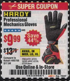 Harbor Freight Coupon HARDY PROFESSIONAL MECHANIC'S GLOVES Lot No. 62524/64731/62525/56249/64947/62526 Expired: 7/5/20 - $9.99