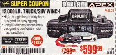 Harbor Freight Coupon BADLAND APEX 12,000 LB. TRUCK/SUV WINCH Lot No. 56385 Expired: 11/30/19 - $599.99