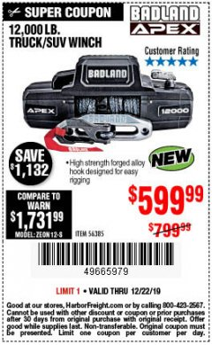 Harbor Freight Coupon BADLAND APEX 12,000 LB. TRUCK/SUV WINCH Lot No. 56385 Expired: 12/22/19 - $599.99